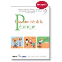 """Livre de Formation """"Une Autre Idée de la Pétanque"""""""